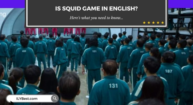 Is Squid Game in English
